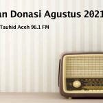 Laporan Donasi Syiar Tauhid Aceh Bulan Agustus 2021